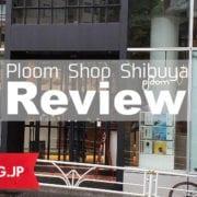 Ploom Shop渋谷店で非売品アクセサリーをゲット!渋谷店ならではのサービスもあるのでオススメですよー(*´ω`*)