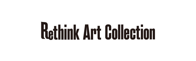 Rethink Art Collection(リシンク・アート・コレクション)